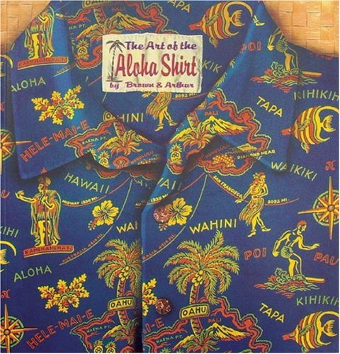 9780896104068: The Art of the Aloha Shirt