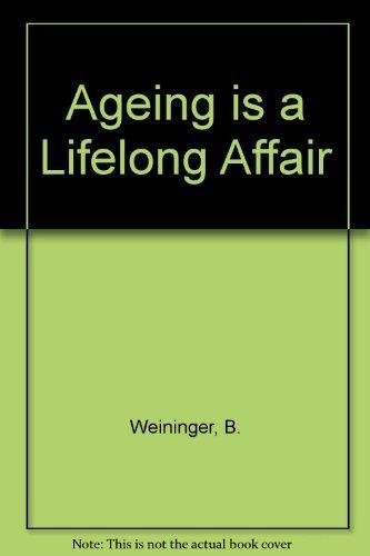 9780896150096: Ageing is a Lifelong Affair