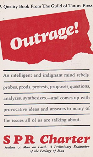 9780896150102: Outrage!: Man the myth/man the actuality