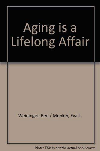 9780896150133: Aging is a Lifelong Affair