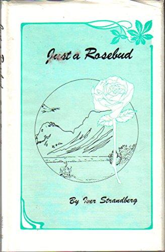 9780896190085: Just a Rosebud (Poetry)