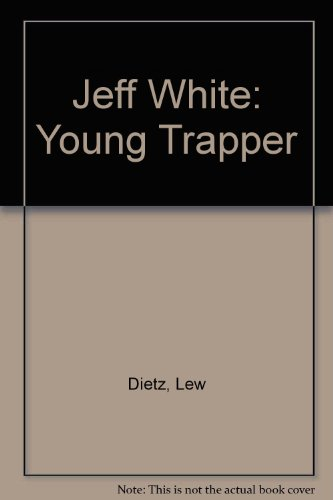 9780896210448: Jeff White: Young Trapper