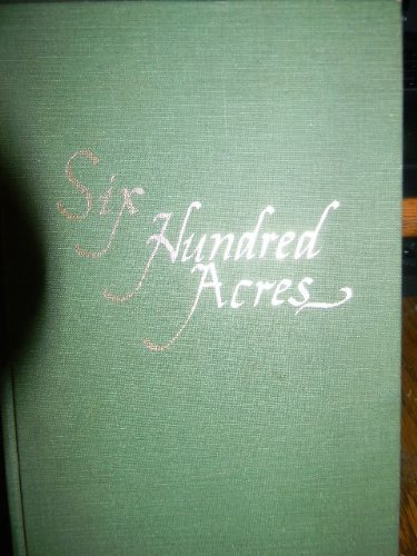 9780896210615: Six hundred acres