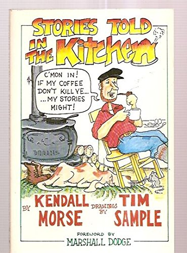 Stories Told in the Kitchen: Morse, Kendall
