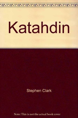 9780896210929: Katahdin: A guide to Baxter Park & Katahdin