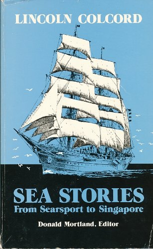 9780896211056: Sea Stories from Searsport to Singapore