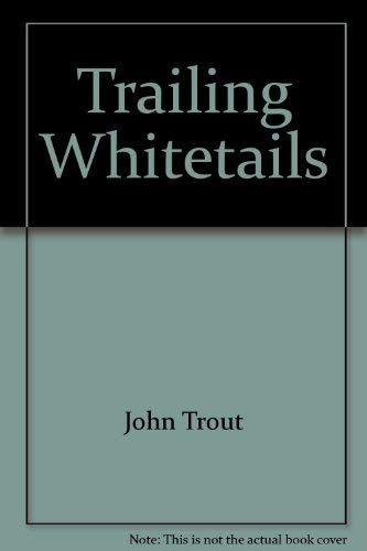 9780896211094: Trailing whitetails