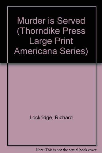 9780896211193: Murder is Served (Thorndike Press Large Print Americana Series)