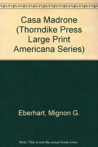 9780896211414: Casa Madrone (Thorndike Press Large Print Americana Series)
