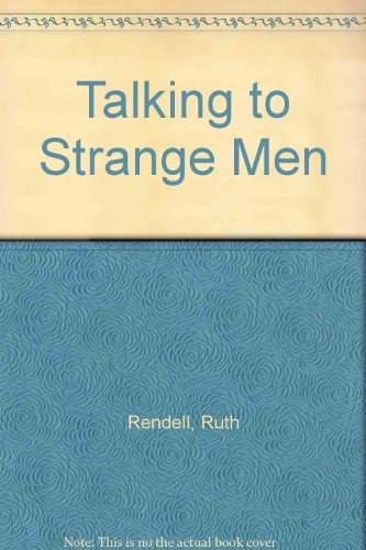 9780896211452: Talking to Strange Men (Thorndike Press Large Print Basic Series)