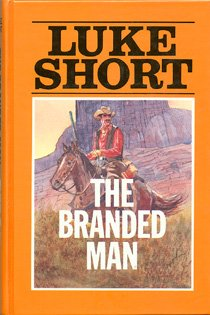 9780896211513: The Branded Man (Thorndike Press Large Print Western Series)