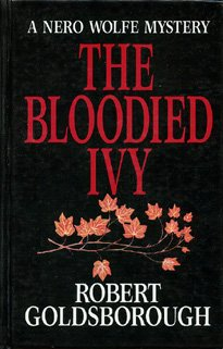 9780896211919: Bloodied Ivy: A Nero Wolfe Mystery