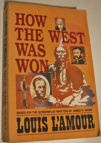 How the West Was Won: L'Amour, Louis