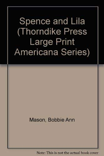 9780896212244: Spence and Lila (Thorndike Press Large Print Americana Series)