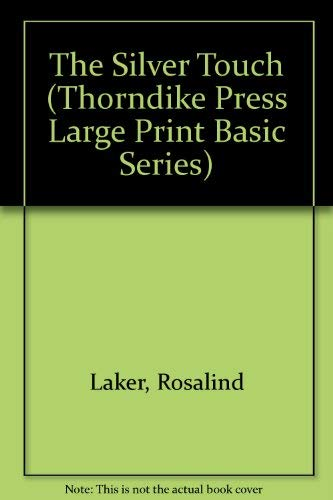 9780896212350: The Silver Touch (Thorndike Press Large Print Basic Series)