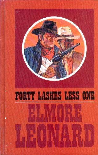 9780896212435: Forty Lashes Less One (Thorndike Large Print Western Series)