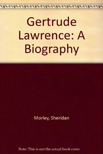 9780896212985: Gertrude Lawrence: a biography