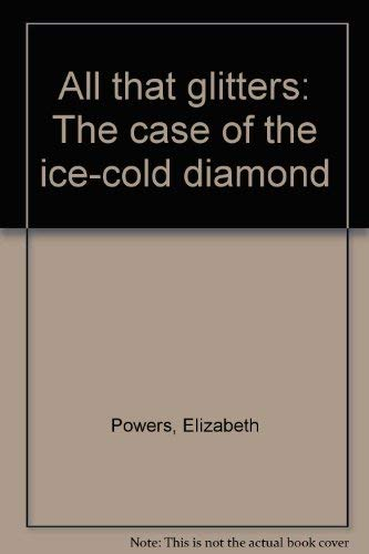 9780896212992: All that glitters: The case of the ice-cold diamond