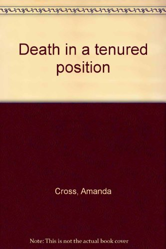 9780896213210: Death in a tenured position