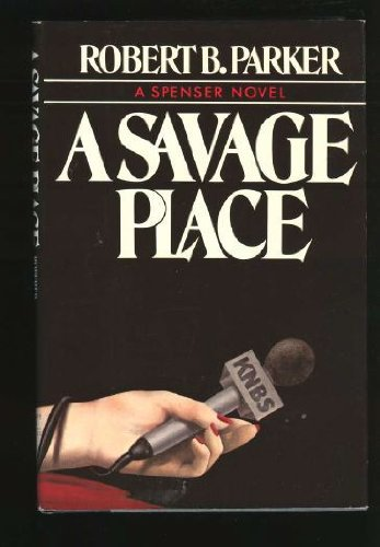 9780896213432: A savage place: A Spenser novel