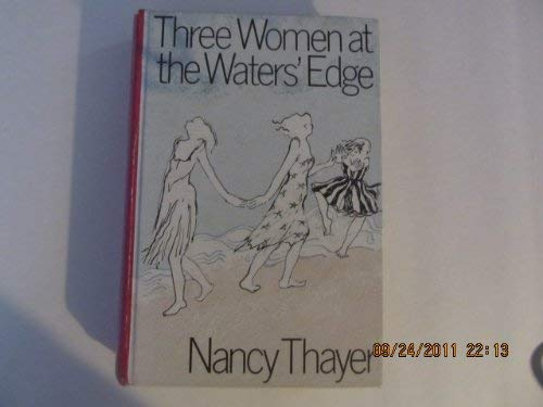 9780896213531: Three Women at the Waters Edge