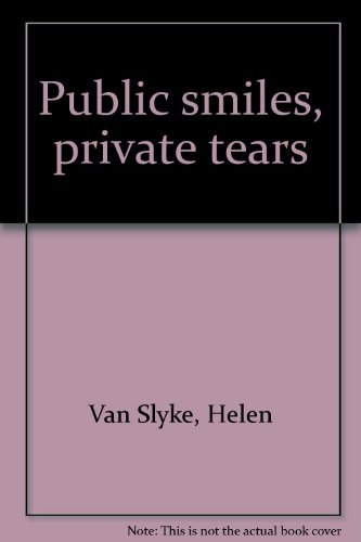 9780896213760: Public smiles, private tears