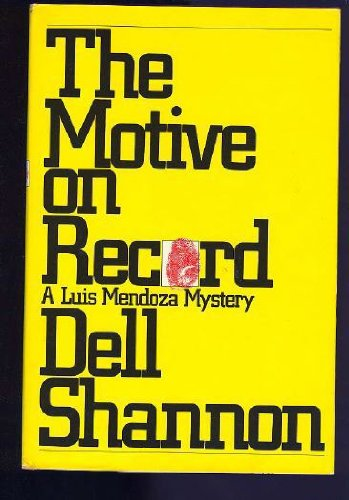 9780896213944: The motive on record (A Luis Mendoza mystery)