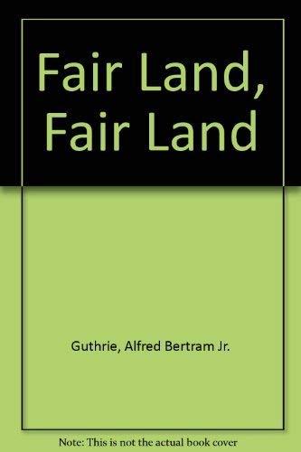 9780896214170: Fair land, fair land