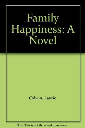 9780896214217: Family Happiness: A Novel