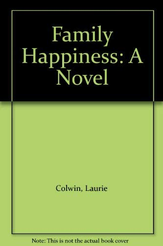 9780896214217: Family Happiness: A Novel