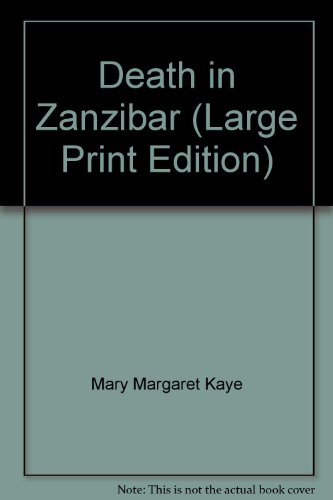 Death in Zanzibar: M. M. Kaye