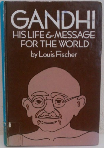 9780896214569: Gandhi, his life and message for the world