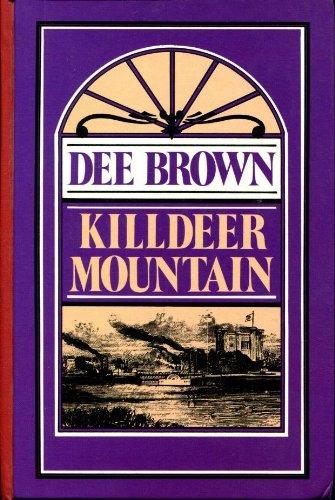 9780896214699: Killdeer Mountain: A novel