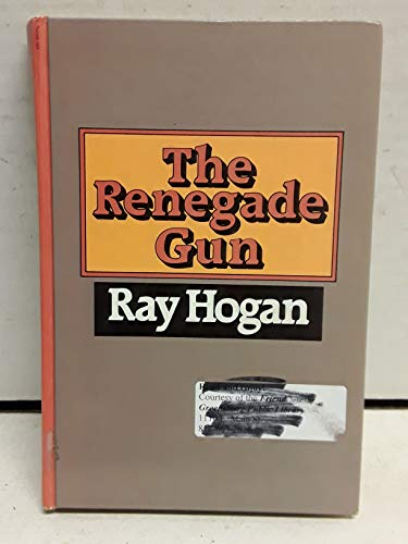 9780896214736: The Renegade Gun