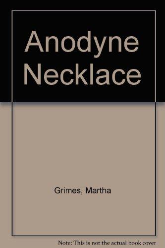 Anodyne Necklace: Martha Grimes