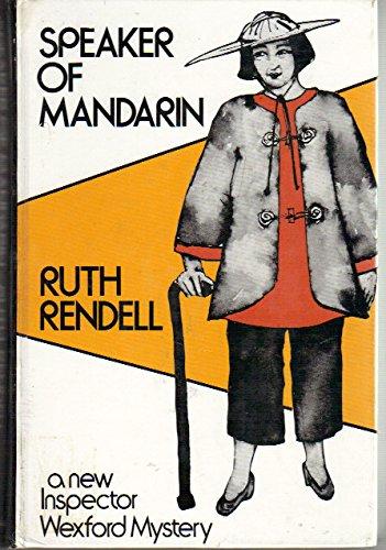 9780896214880: Speaker of Mandarin: An Inspector Wexford Mystery
