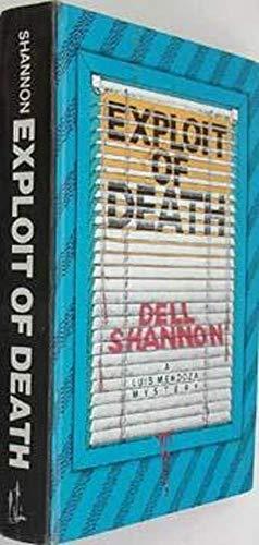 9780896214934: Exploit of Death (A Luis Mendoza Mystery)