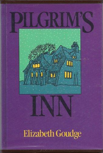 Pilgrim's Inn: Goudge, Elilzabeth