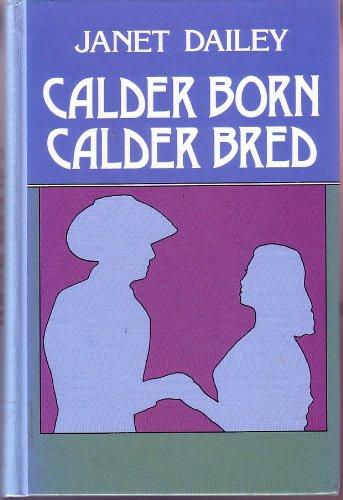 9780896215030: Calder Born, Calder Bred