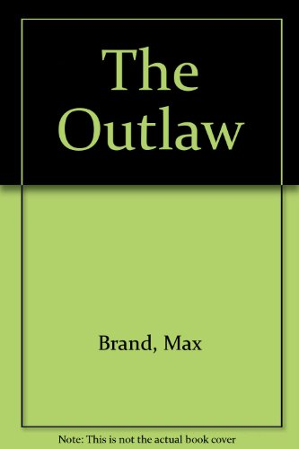 9780896215184: The Outlaw