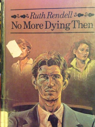 9780896215498: No More Dying Then