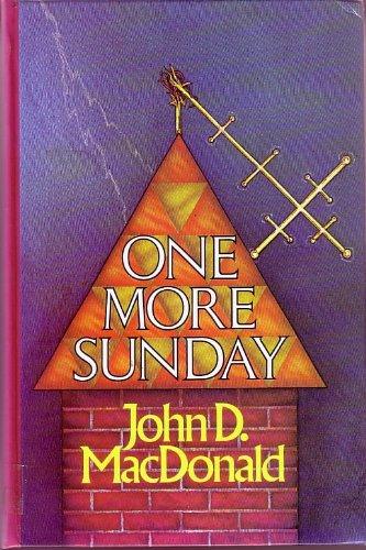 One More Sunday: MacDonald, John D.