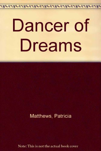 9780896215566: Dancer of Dreams