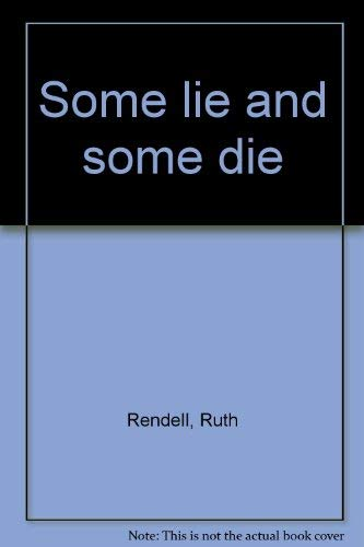 9780896215740: Some lie and some die
