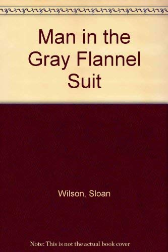 9780896215917: Man in the Gray Flannel Suit