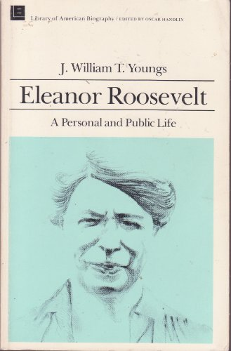 9780896216099: Eleanor Roosevelt: A Personal and Public Life