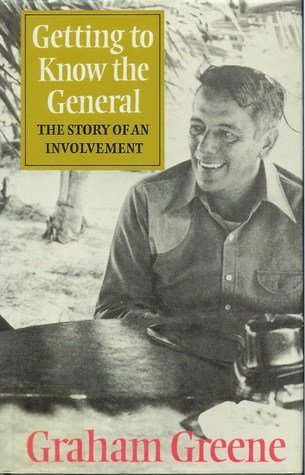 9780896216129: Getting to Know the General: The Story of an Involvement
