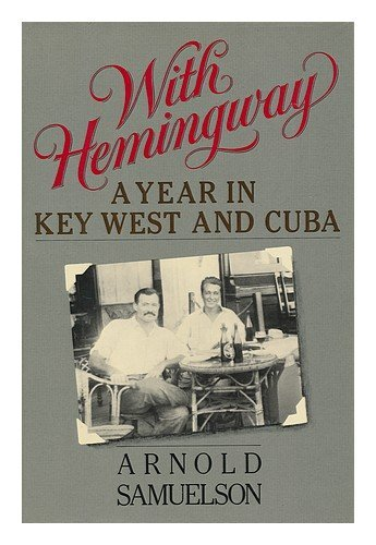 9780896216327: With Hemingway: A year in Key West and Cuba