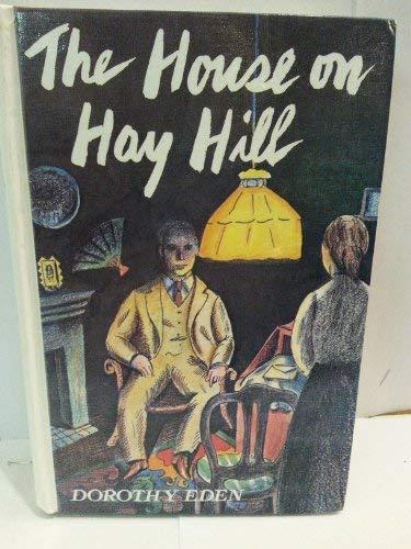 House on Hay Hill: Eden, Dorothy