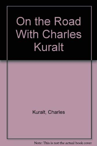 9780896216587: On the Road With Charles Kuralt